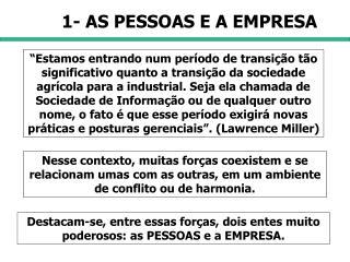 1- AS PESSOAS E A EMPRESA
