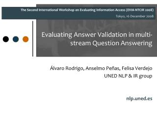 Evaluating Answer Validation in multi-stream Question Answering