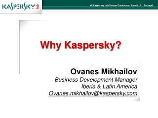 Why Kaspersky?