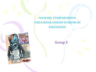 ANALISIS  EFISIENSI BIAYA PADA BANK UMUM SYARIAH DI INDONESIA