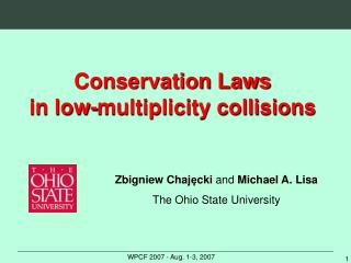 Conservation Laws in low-multiplicity collisions