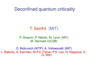 Deconfined quantum criticality
