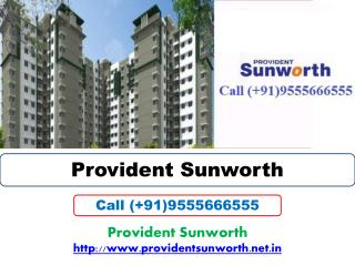 Provident Sunworth - A Perfect Place to Live in Bangalore