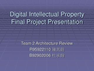 Digital Intellectual Property Final Project Presentation