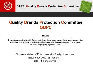 China Association of Enterprises with Foreign Investment  Established 2000 (28 members)