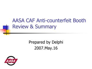 AASA CAF Anti-counterfeit Booth Review & Summary