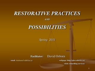 RESTORATIVE PRACTICES  AND POSSIBILITIES Spring  2011
