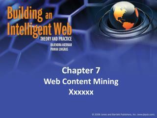 Chapter 7 Web Content Mining Xxxxxx