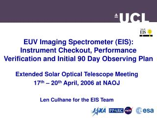 Extended Solar Optical Telescope Meeting 17 th  – 20 th  April, 2006 at NAOJ