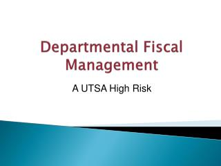 Departmental Fiscal Management