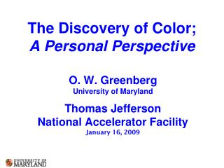 The Discovery of Color; A Personal Perspective