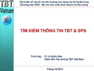 TÌM KIẾM THÔNG TIN TBT & SPS