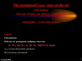 The pentaquark case: state-of-the-art