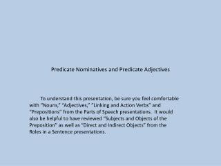 Predicate Nominatives and Predicate Adjectives