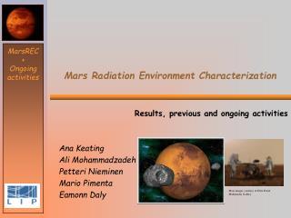 Mars Radiation Environment Characterization