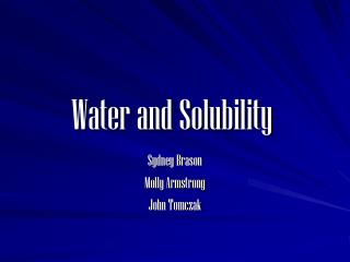 Water and Solubility