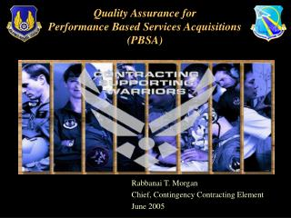 Quality Assurance for Performance Based Services Acquisitions (PBSA)