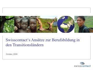 Swisscontact's Ansätze zur Berufsbildung in den Transitionsländern