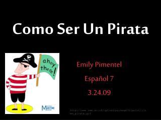 Como Ser Un Pirata