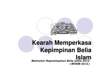 Kearah Memperkasa Kepimpinan Belia Islam