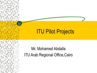ITU Pilot Projects