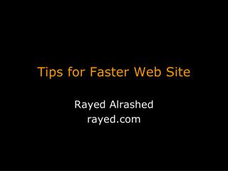 Tips for Faster Web Site