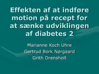 Effekten af at indføre motion på recept for at sænke udviklingen af diabetes 2