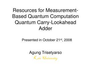 Resources for Measurement-Based Quantum Computation Quantum Carry-Lookahead Adder