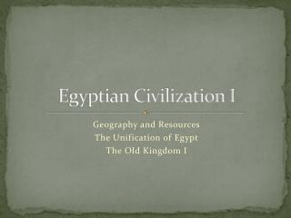 Egyptian Civilization I