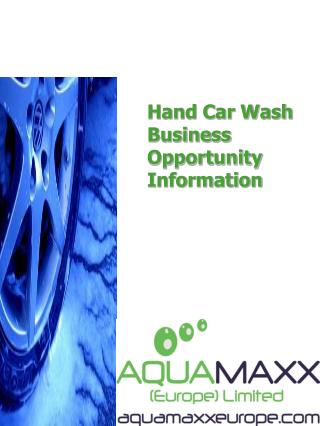 Hand Car Wash  Business Opportunity Information