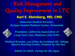 Risk Management and Quality Improvement in LTC