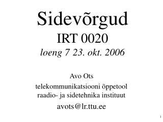 Sidevõrgud IRT 0020 loeng 723. okt. 2006