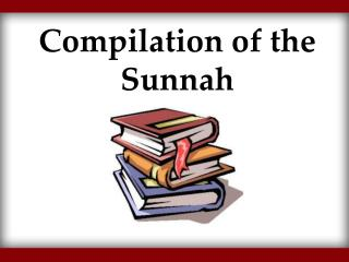 Compilation of the Sunnah