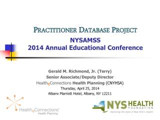 Practitioner Database  Project NYSAMSS  2014 Annual Educational Conference