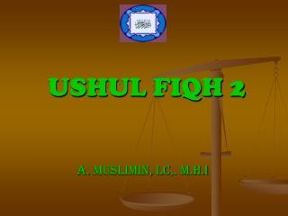USHUL FIQH 2