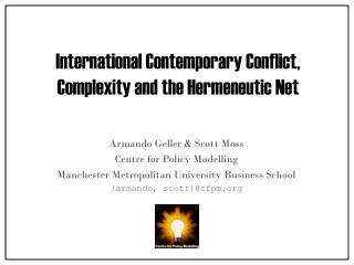 International Contemporary Conflict, Complexity and the Hermeneutic Net