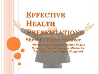 Effective Health Presentations