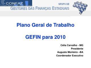 Plano Geral de Trabalho  GEFIN para 2010