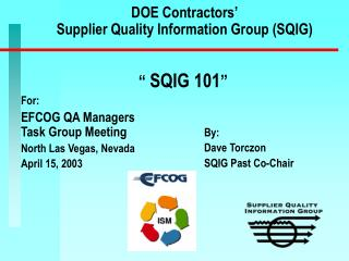 DOE Contractors' Supplier Quality Information Group (SQIG)