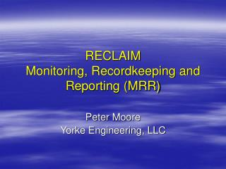 RECLAIM Monitoring, Recordkeeping and Reporting (MRR)