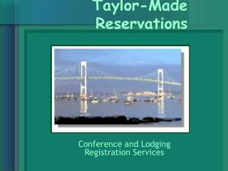 Taylor-Made Reservations