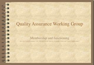 Quality Assurance Working Group