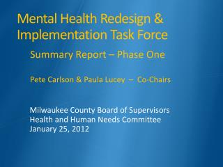 Mental Health Redesign & Implementation Task Force