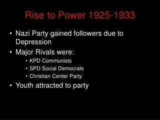 Rise to Power 1925-1933
