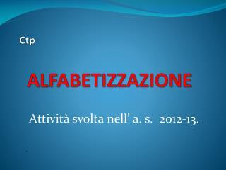 Ctp ALFABETIZZAZIONE