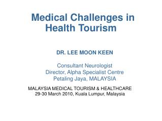 Medical Challenges in Health Tourism