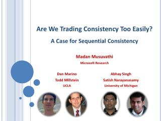 Are We Trading Consistency Too Easily A Case for Sequential Consistency