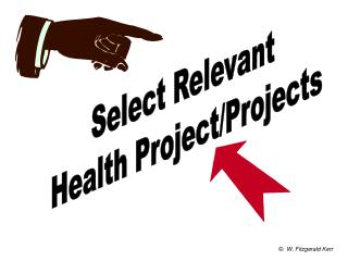 Select Relevant  Health Project/Projects