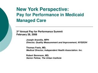 New York Perspective: Pay for Performance in Medicaid Managed Care