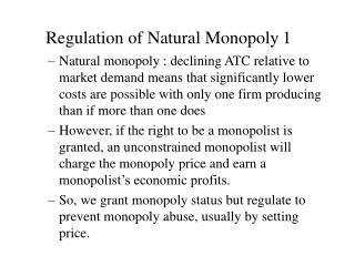 Regulation of Natural Monopoly 1